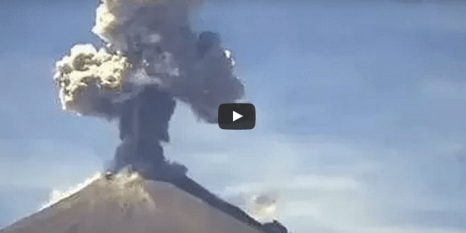 VIDEO Mexico's Popocatépetl Volcano Erupting & Shooting Ash