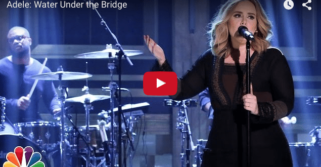 "VIDEO Adele's First Live Performance of ""Water Under the Bridge"""