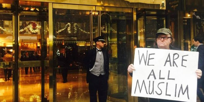 Filmmaker Michael Moore to Donald Trump: #WeAreAllMuslim